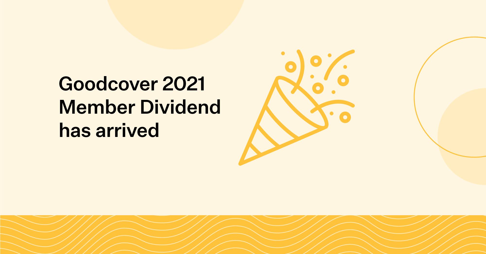 Goodcover Member Dividend 2021